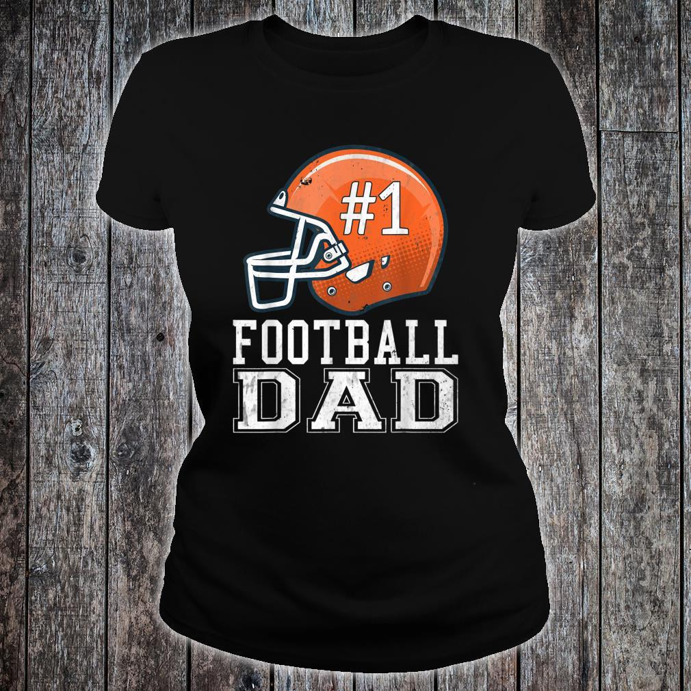 #1 Football Dad for Fathers Day Football Coach Daddy Shirt ladies tee