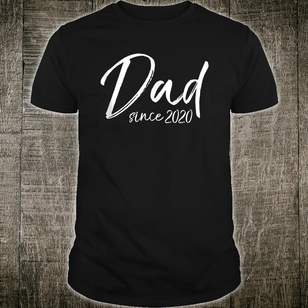 First Father's Day for New Dads Cute Dad Since 2020 Shirt