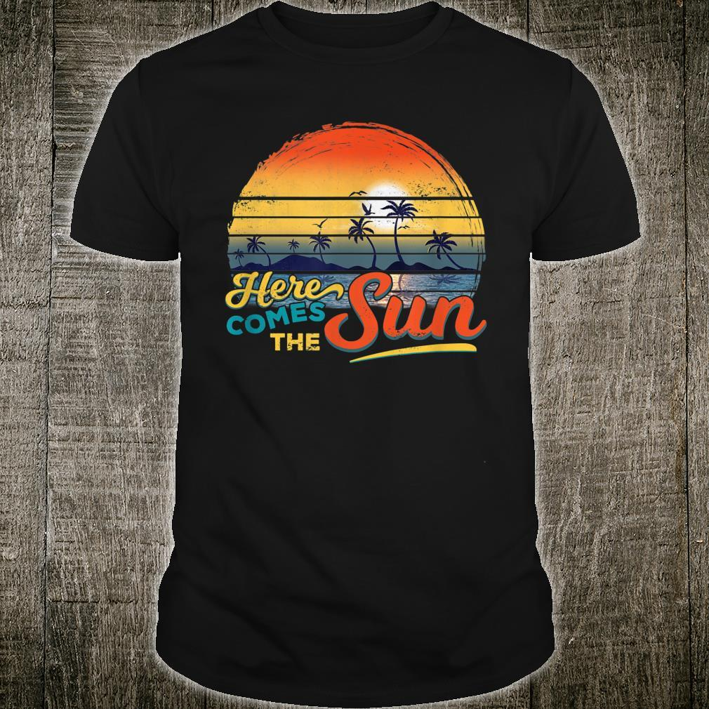 Here Comes the Sun Vintage Retro Sixties Surf Summer Beach Shirt