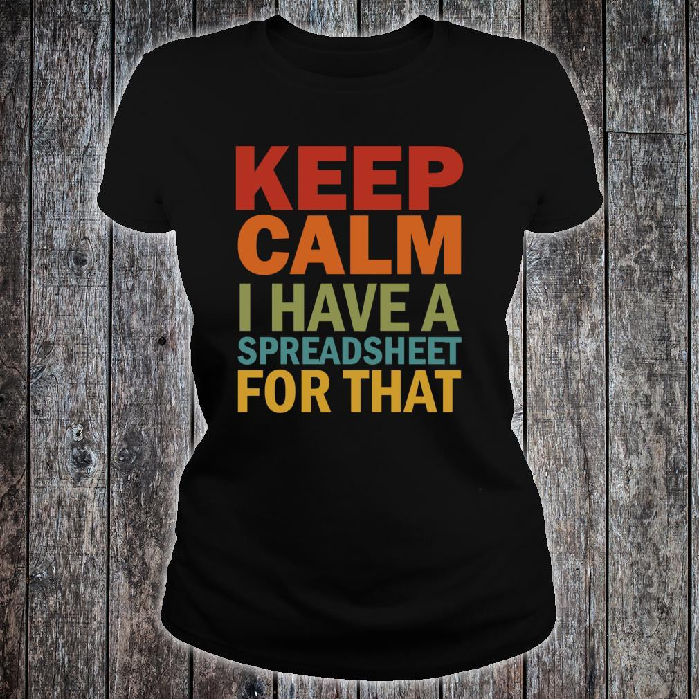 Keep Calm I Have A Spreadsheet For That Shirt ladies tee