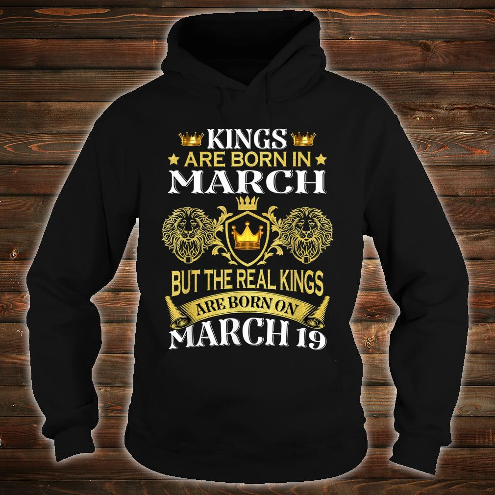 Kings Are Born On March But The Real Kings Shirt hoodie