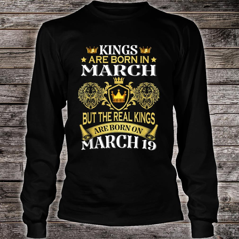 Kings Are Born On March But The Real Kings Shirt long sleeved