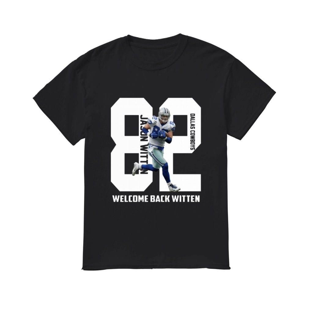 Dallas Cowboys welcome back Jason Witten shirt