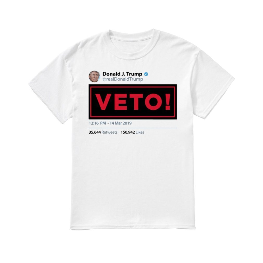 Donald Trump Veto shirt