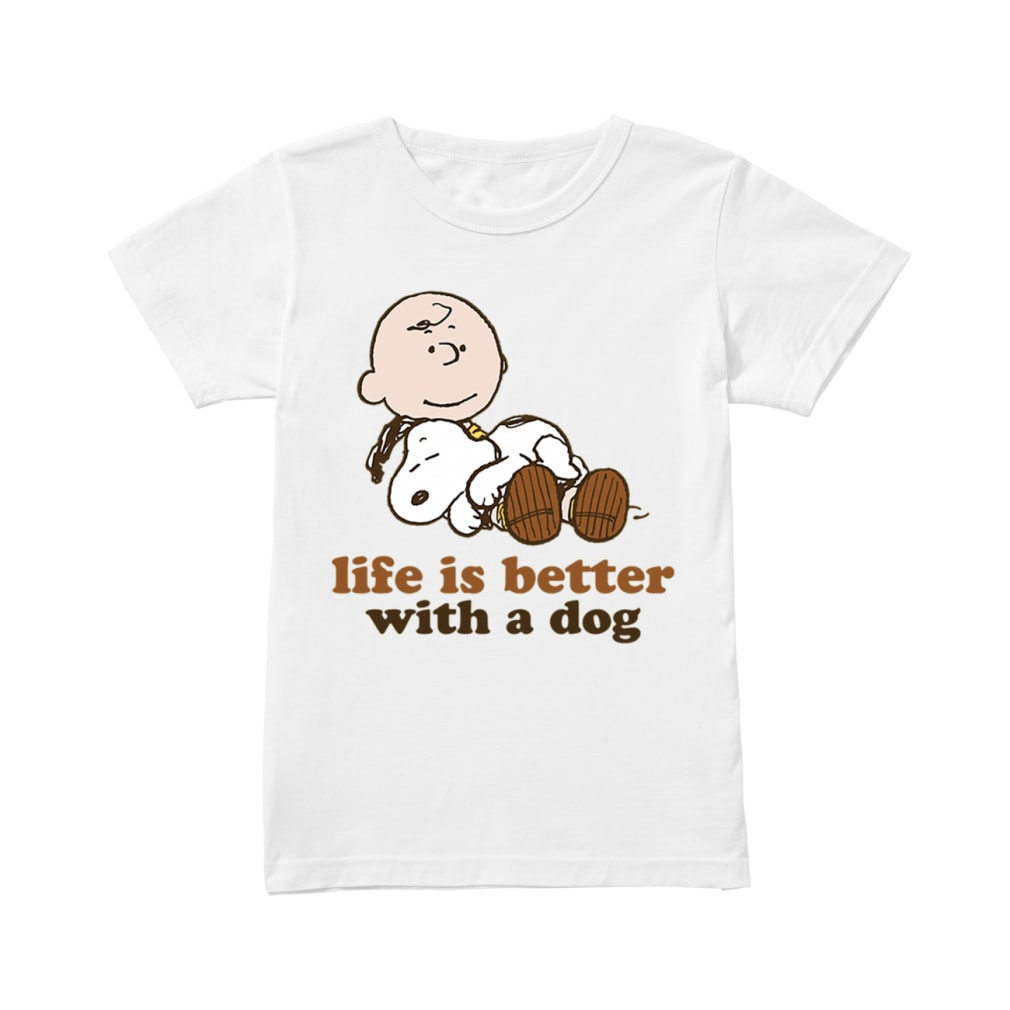 Peanuts snoopy Life is better with a dog shirt ladies tee
