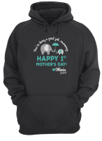 Elephant You're Doing A Great Job Mommy Happy 1st Mother's Day Shirt.jpg hoodie