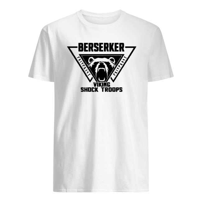Berserker viking shock troops shirt