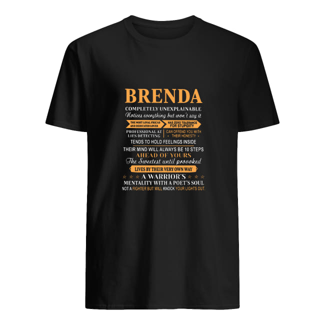 Brenda Completely Unexplainable Notices Everything But Will Not Say It shirt