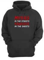 Myers in the streets krueger in the sheets shirt hoodie