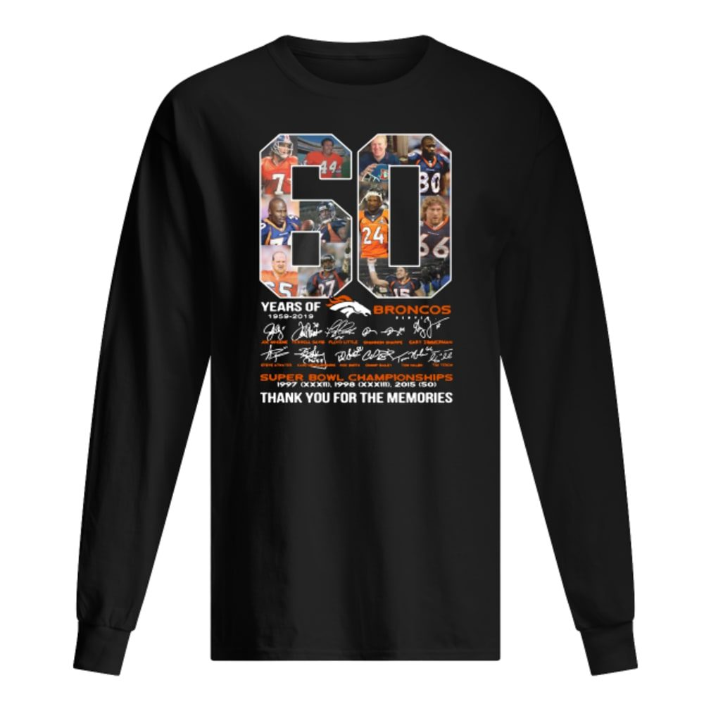 60 years of Broncos super bowl championship thank you for the memories shirt long sleeved