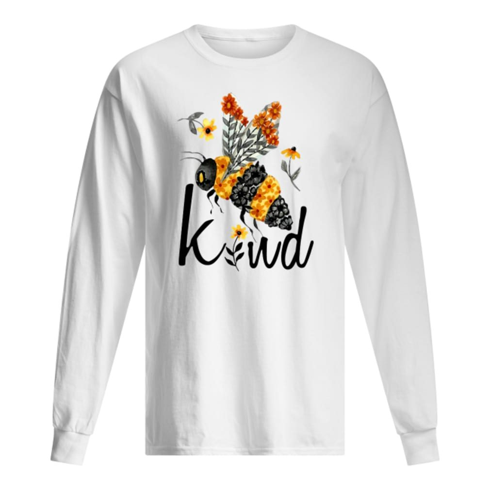 Bee kind with flower shirt long sleeved