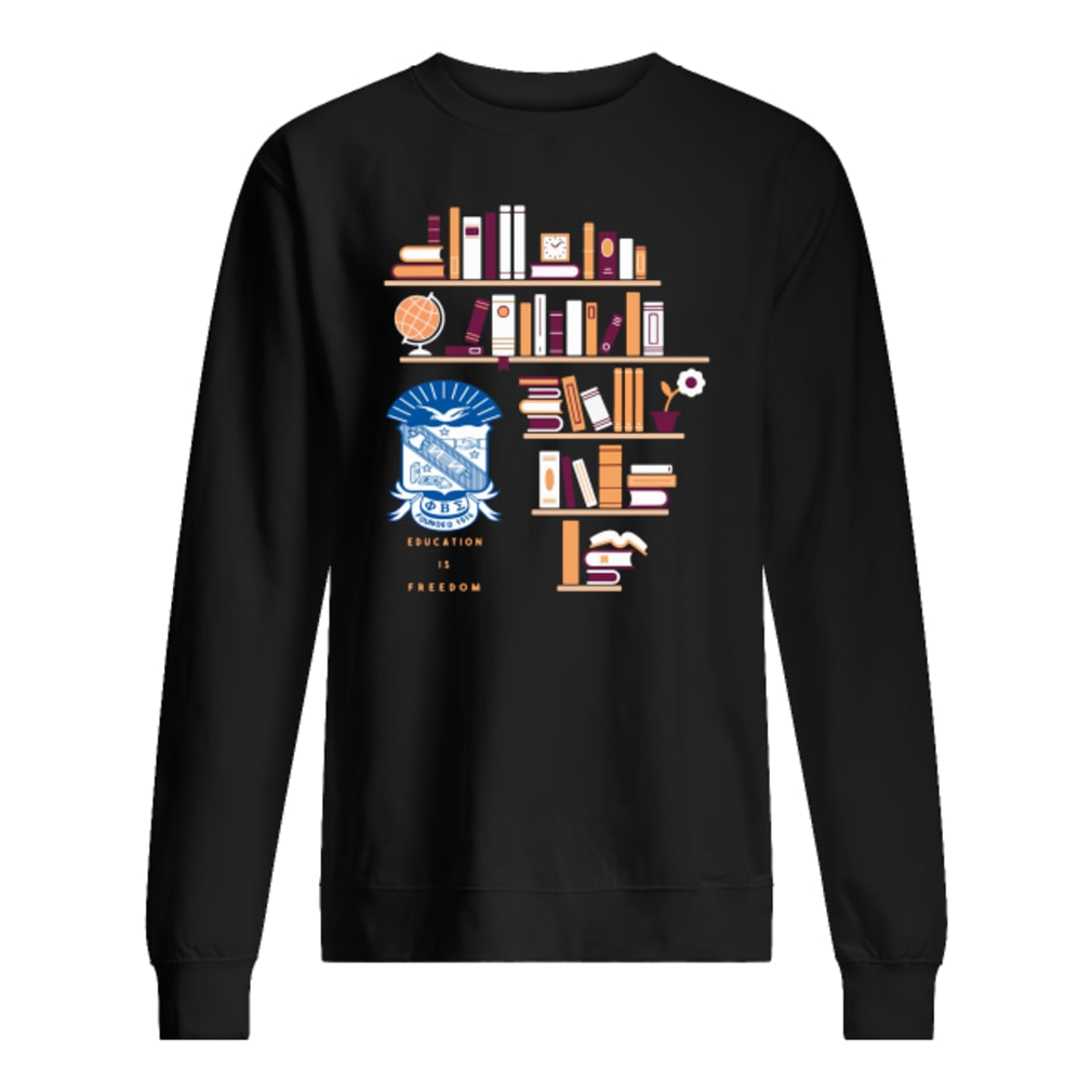 Education is freedom shirt sweater