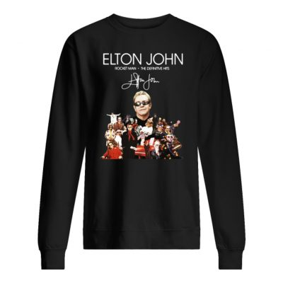 Elton John rocket man the definitive hits shirt sweater