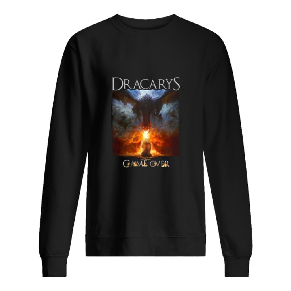Game of thrones Dracarys game over shirt sweater