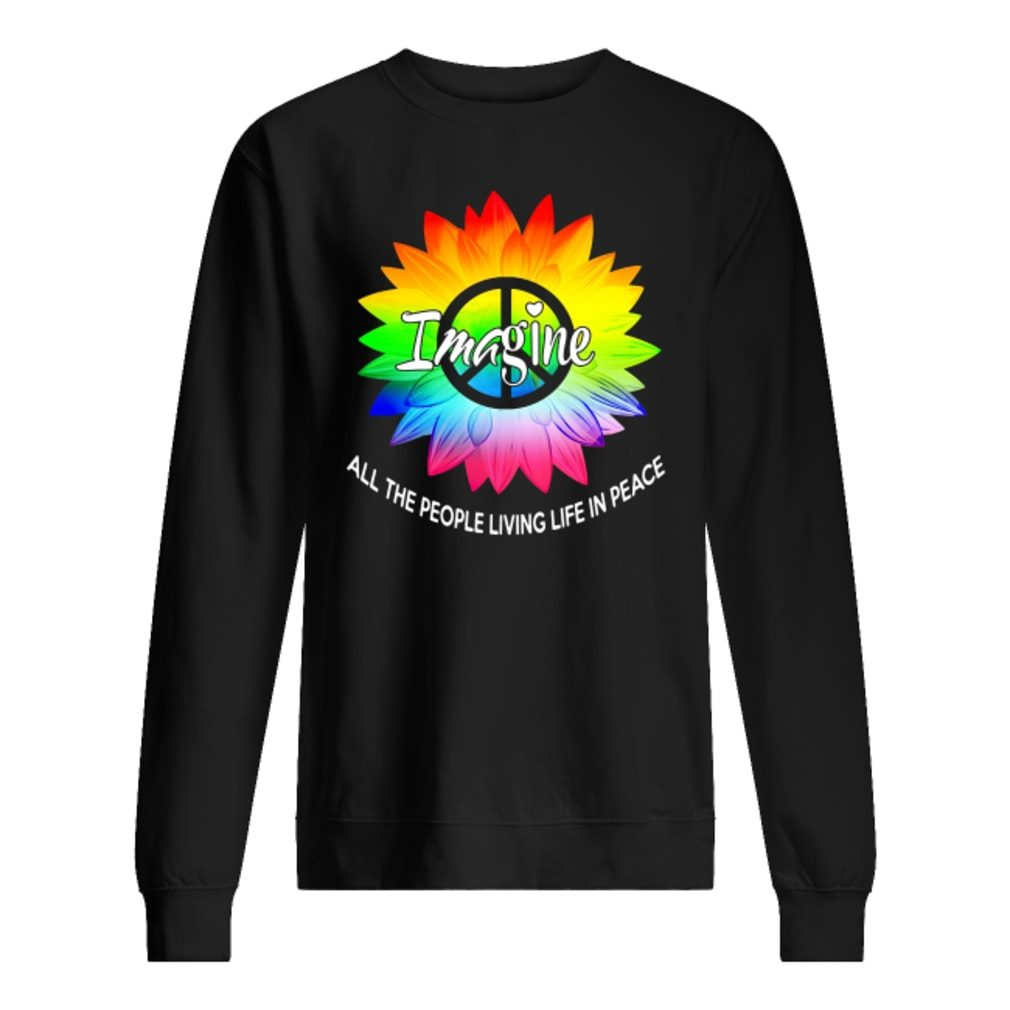 Image all the people living life in peace shirt sweater