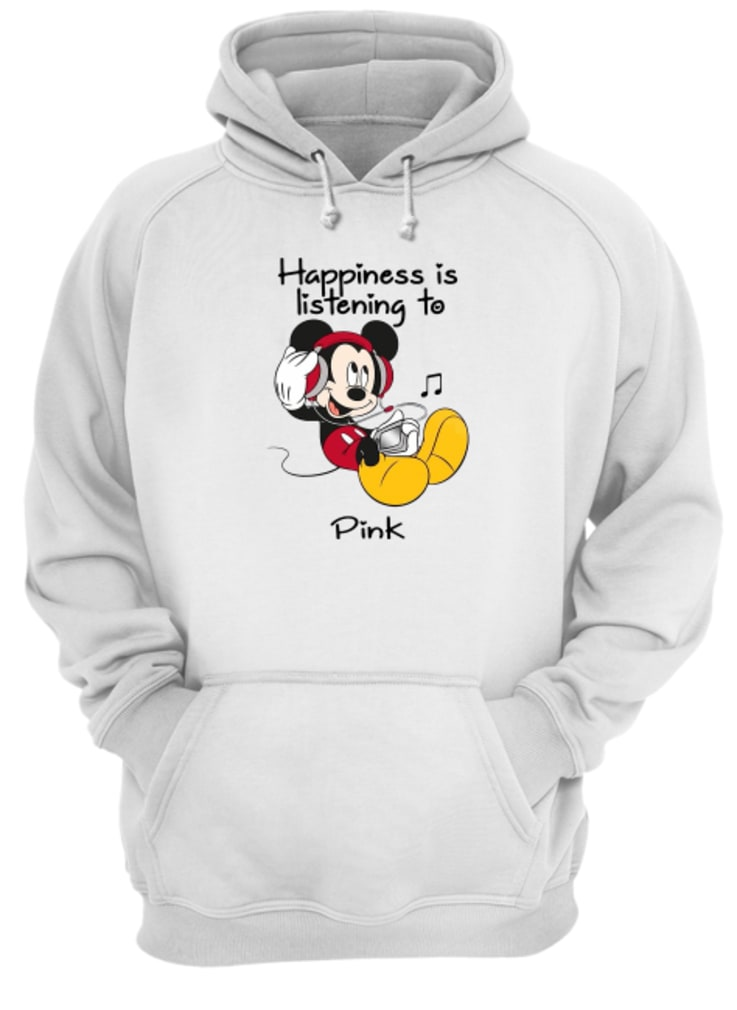 Mickey happiness is listening to Pink shirt hoodie