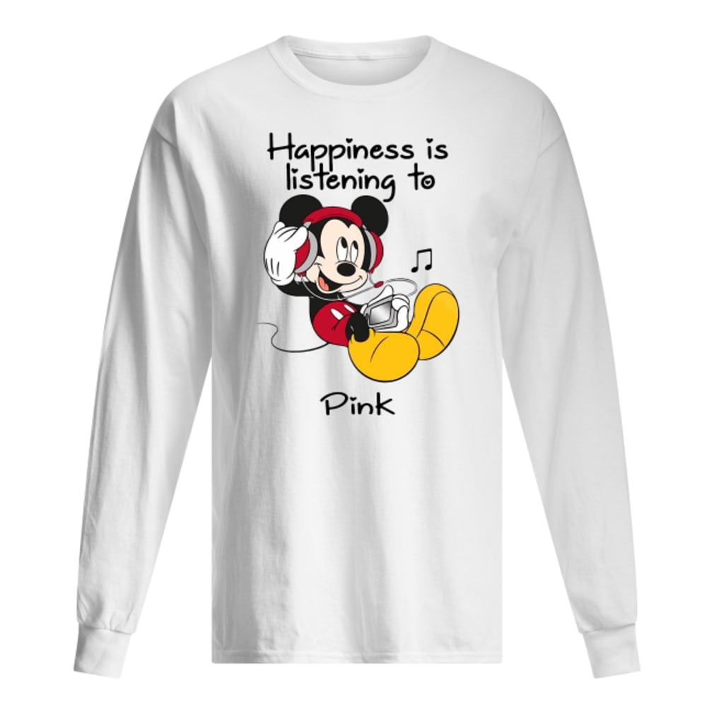 Mickey happiness is listening to Pink shirt long sleeved