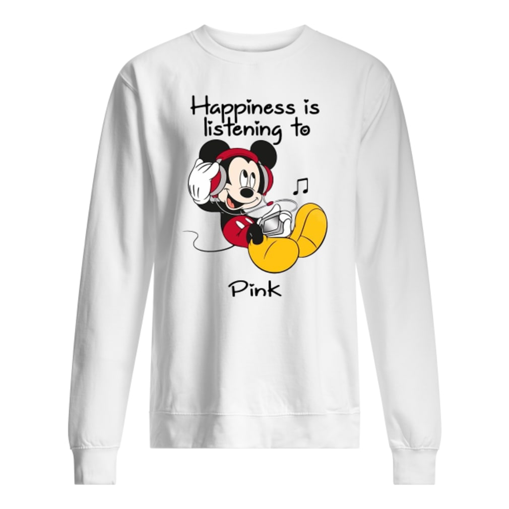 Mickey happiness is listening to Pink shirt sweater