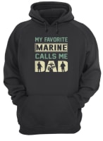 17689e69 Official My favorite marine calls me dad shirt, hoodie, tank top and ...