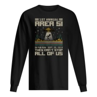 1st annual area si 5k fun run Sept 20.2019 they can't stop all of us shirt long sleeved