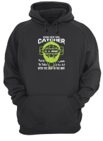 Behind every good catcher is a mom trying a photo to take of her kid shirt hoodie