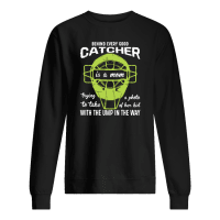 Behind every good catcher is a mom trying a photo to take of her kid shirt sweater
