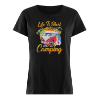 Life is short call in sick and go camping shirt ladies tee