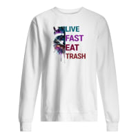 Watercolour fox live fast eat trash shirt sweater