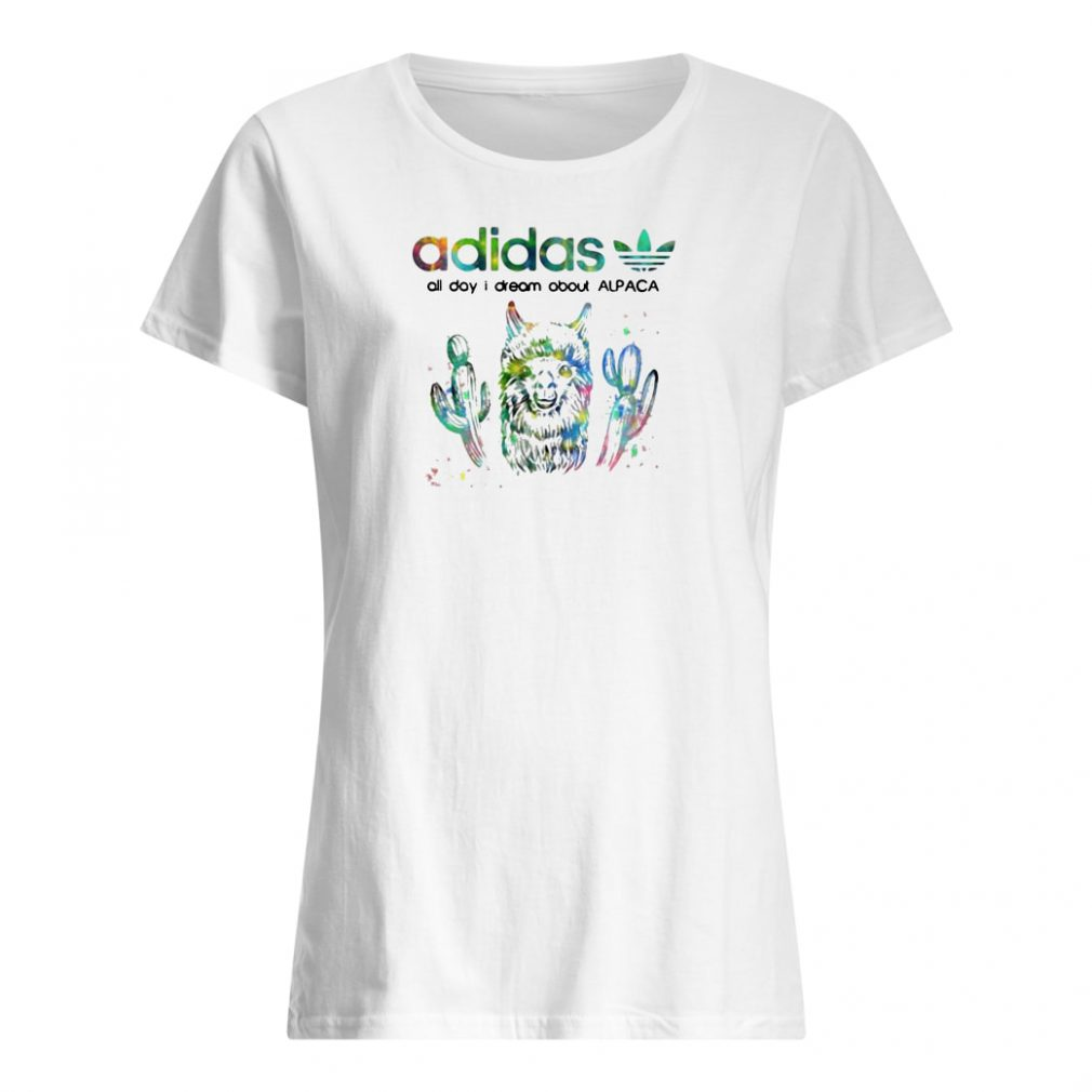 Adidas all day i dream about Alpaca shirt ladies tee