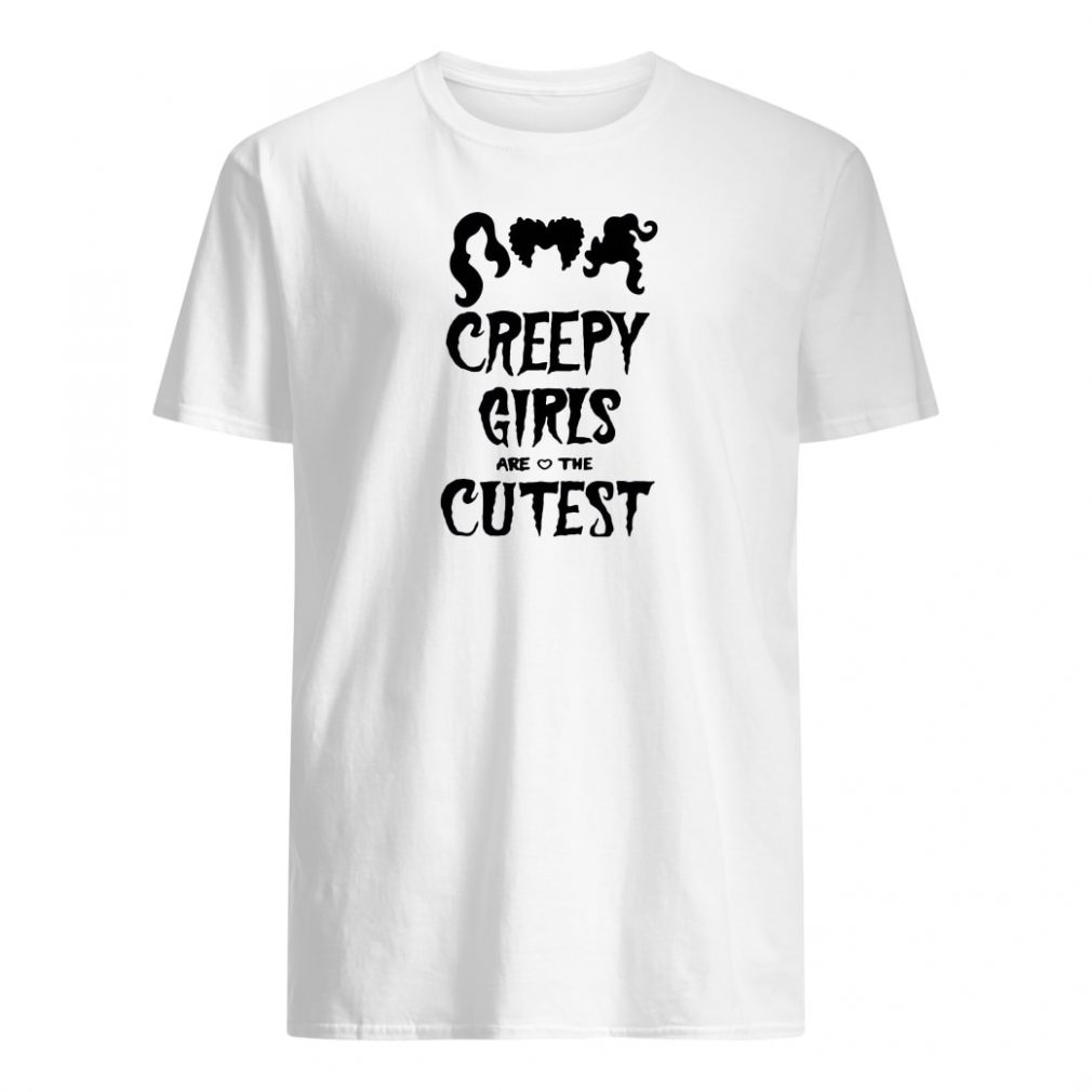 Creepy girls are the cutest shirt