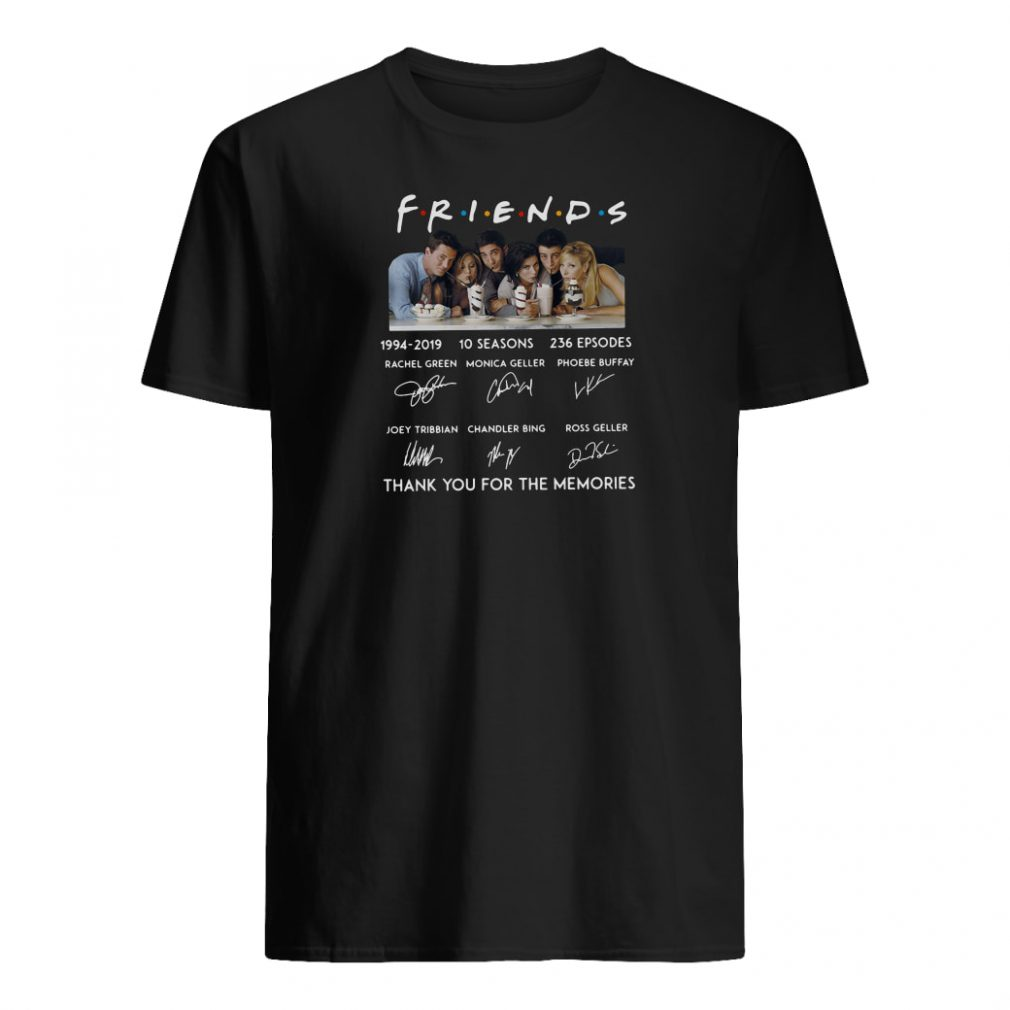 Friends 10 seasons 236 episodes anniversary 1994 2019 shirt