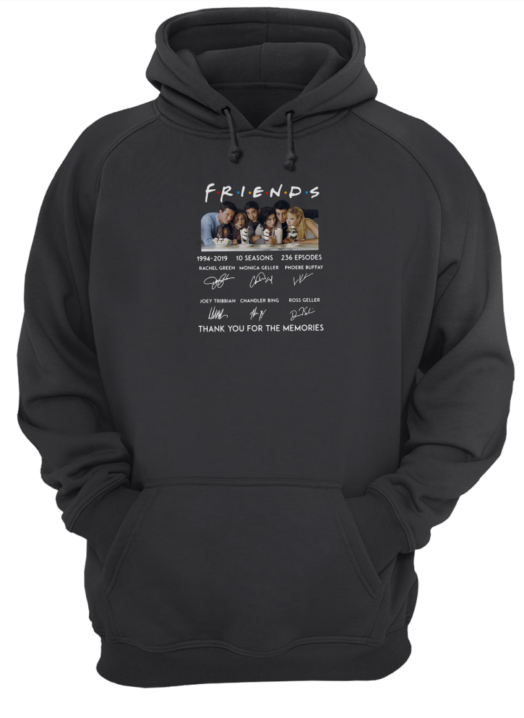 Friends 10 seasons 236 episodes anniversary 1994 2019 shirt hoodie