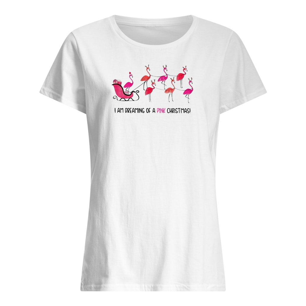 I am dreaming of a pink christmas shirt ladies tee