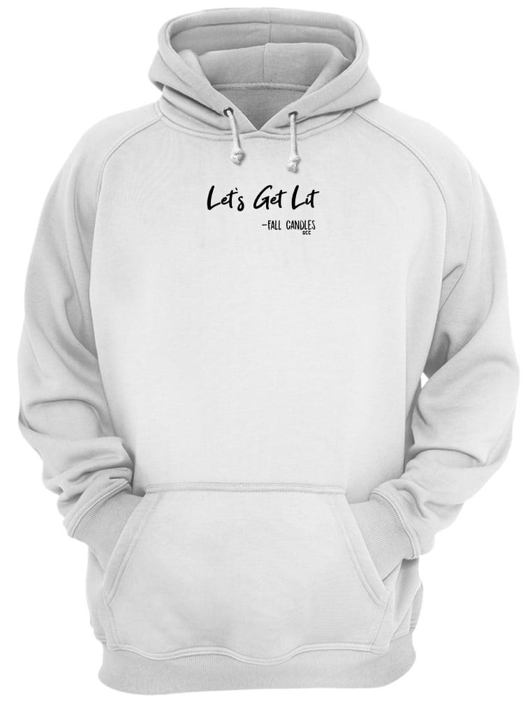 Let's get lit Fall Candles shirt hoodie