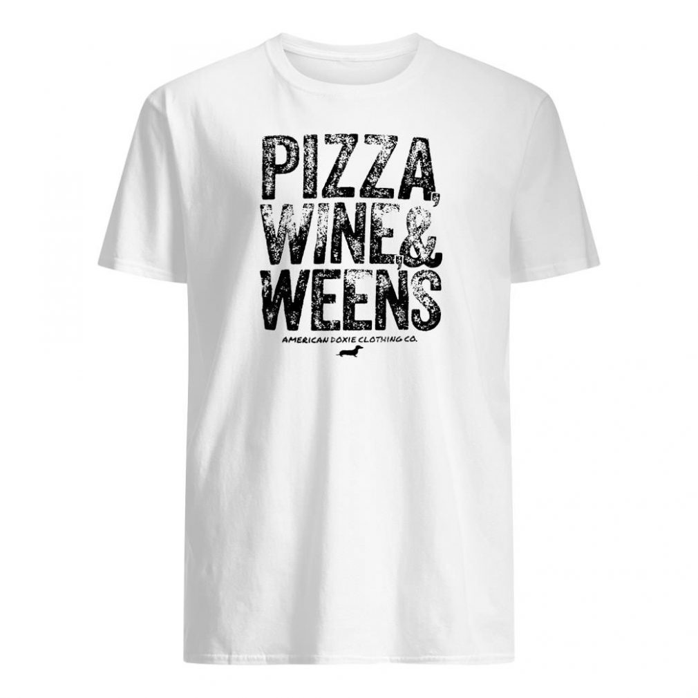 Pizza wine & weens shirt