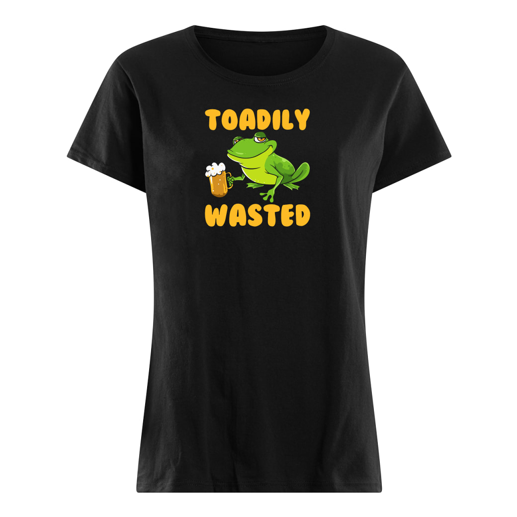Toadily wasted shirt ladies tee