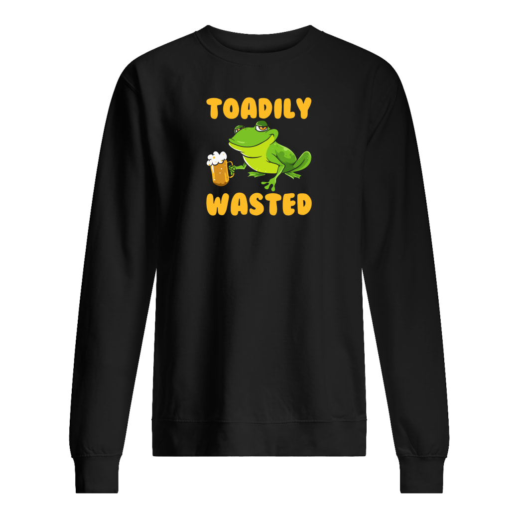 Toadily wasted shirt sweater