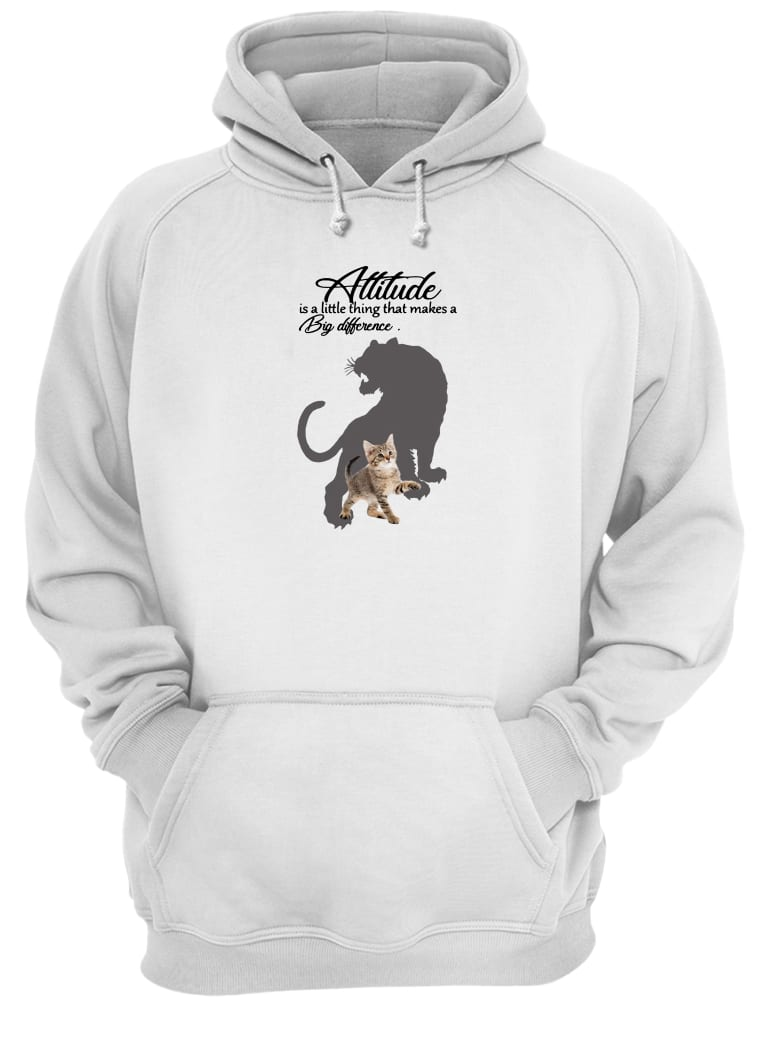 Attitude is a little thing that makes a big difference shirt hoodie
