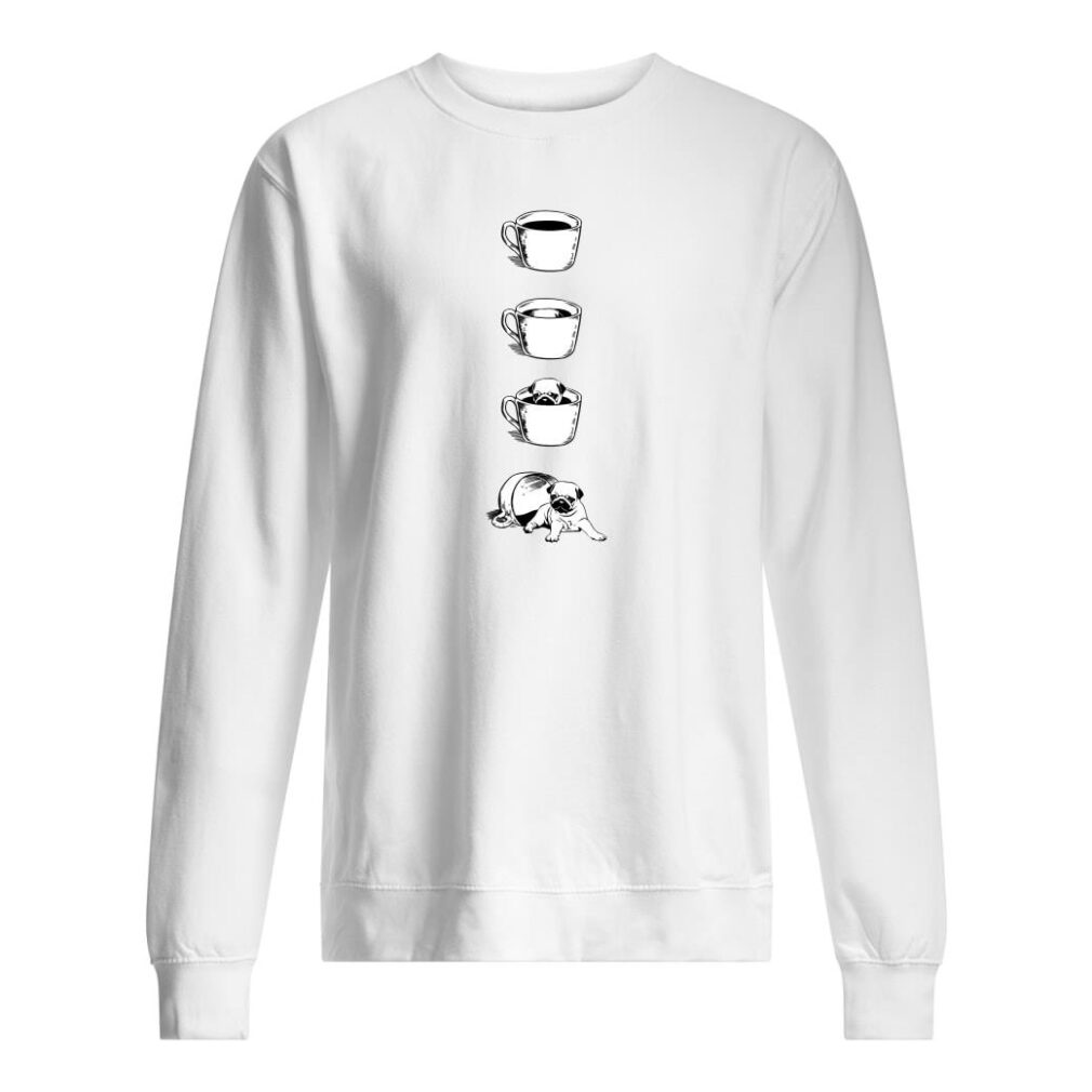 Coffee cup and pug shirt sweater