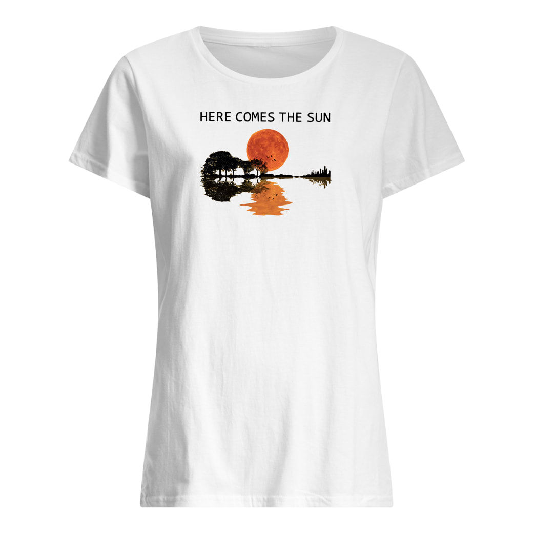 Here comes the sun shirt ladies tee