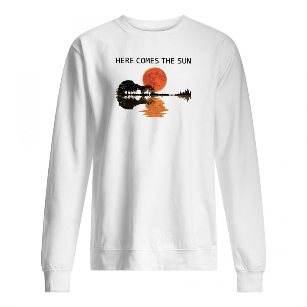 Here comes the sun shirt sweater