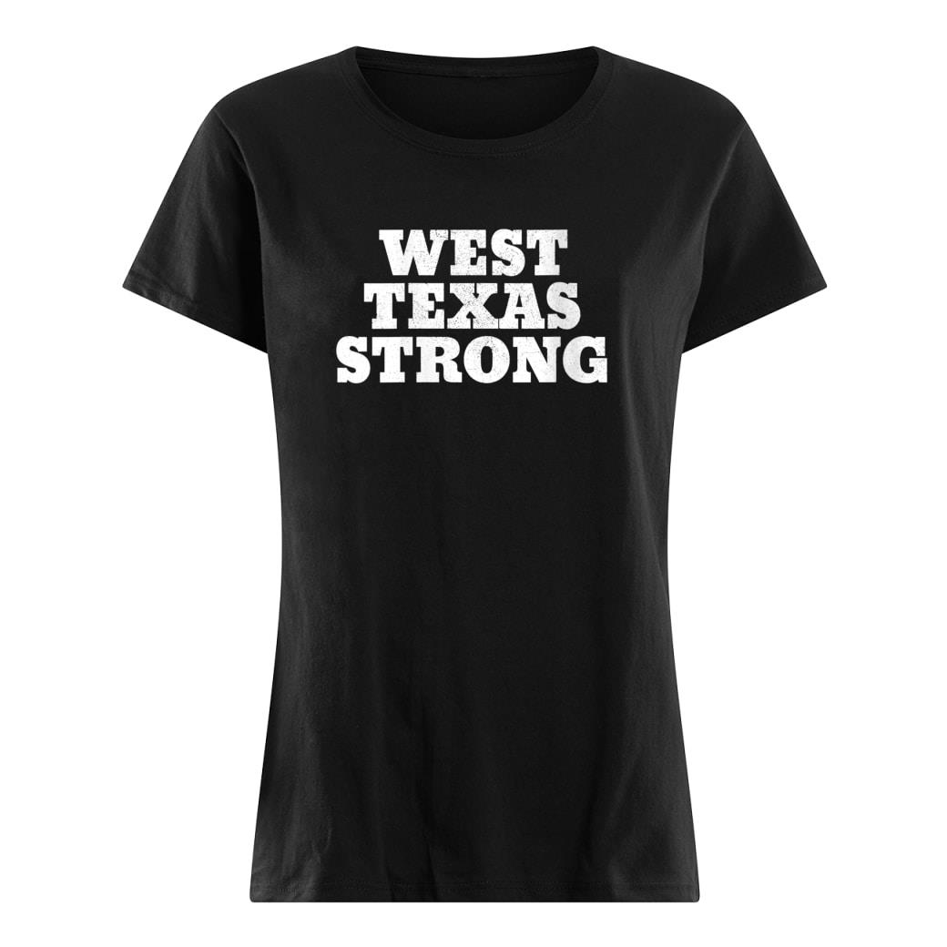 West Texas Strong Shirt ladies tee