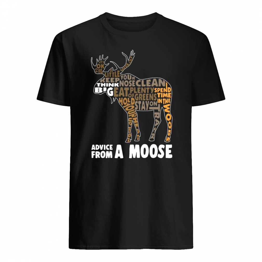 Advice from a moose shirt