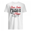 Dear Santa sorry for all the F-bombs this year i'm a nurse shirt