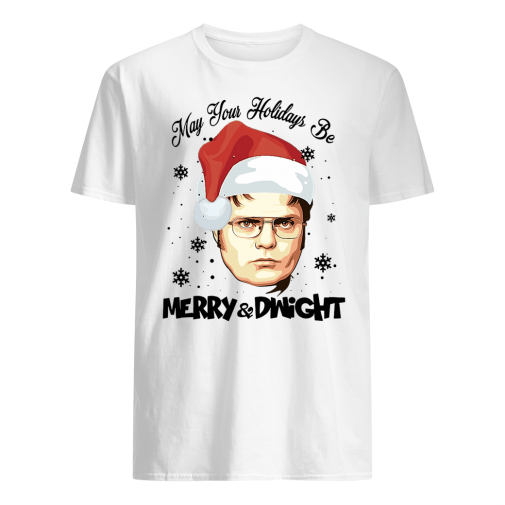 May your holidays be Merry & Dwight shirt