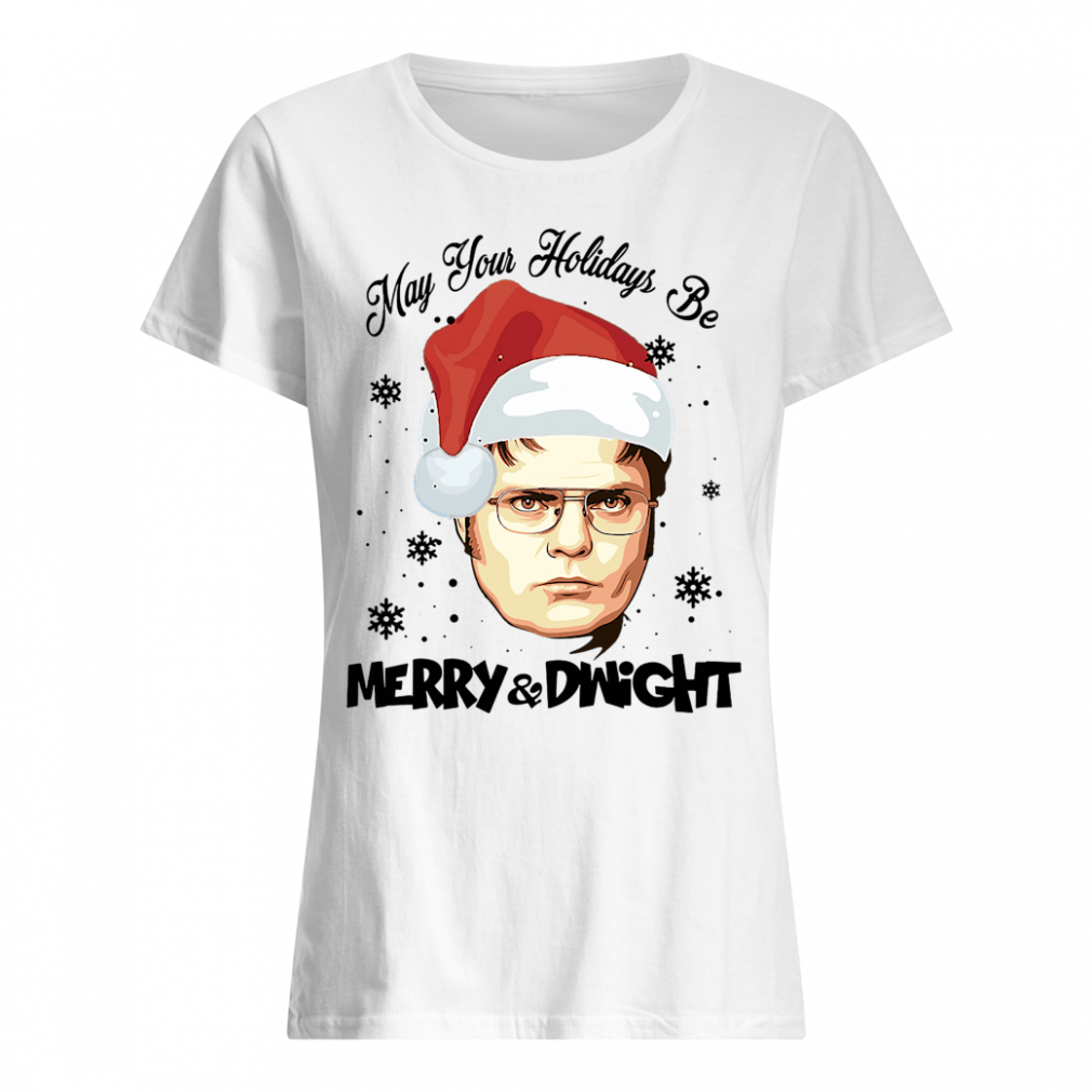 May your holidays be Merry & Dwight shirt ladies tee
