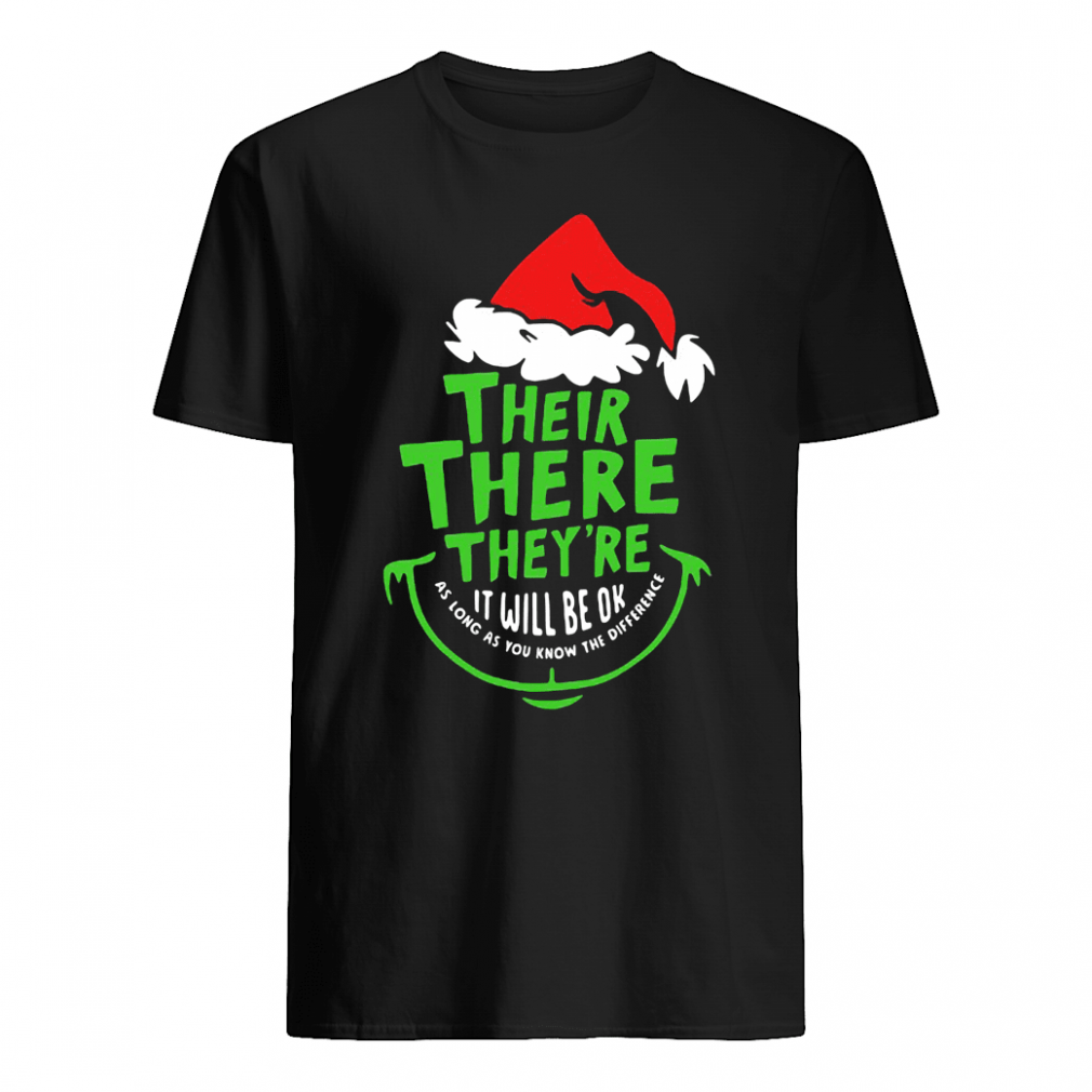 Their there they're it will be ok as long as you know the difference shirt