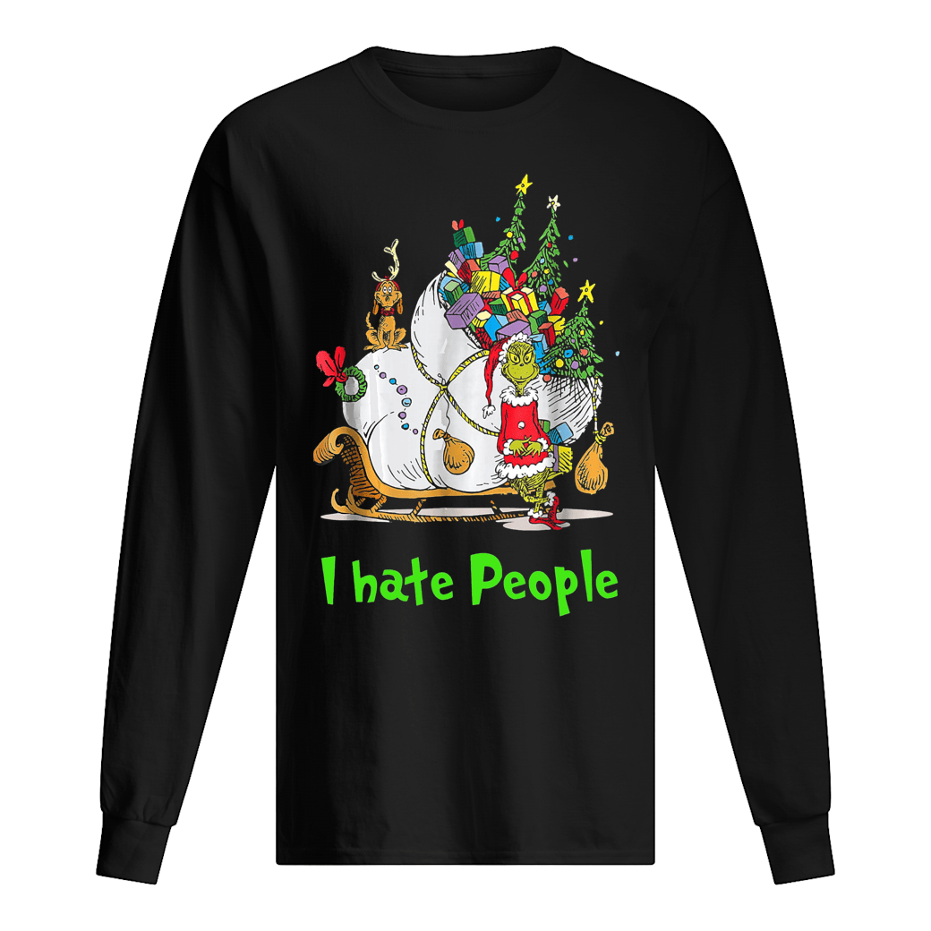 Grinch Santa i hate people shirt Long sleeved