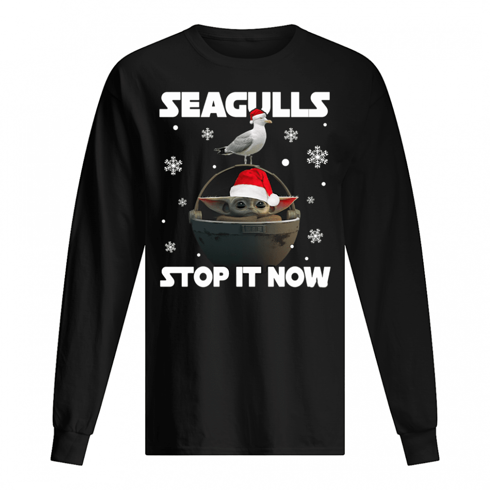 Seagulls stop it now shirt long sleeved