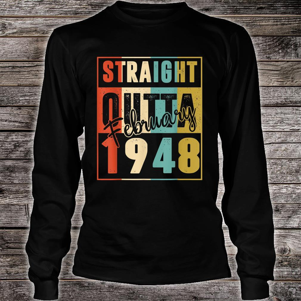 73 Years Old Birthday Straight Outta February 1948 Shirt long sleeved